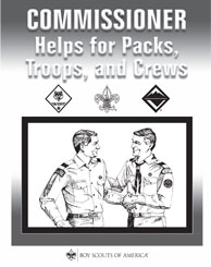 Commissioner Helps for Packs, Troops, and Crews